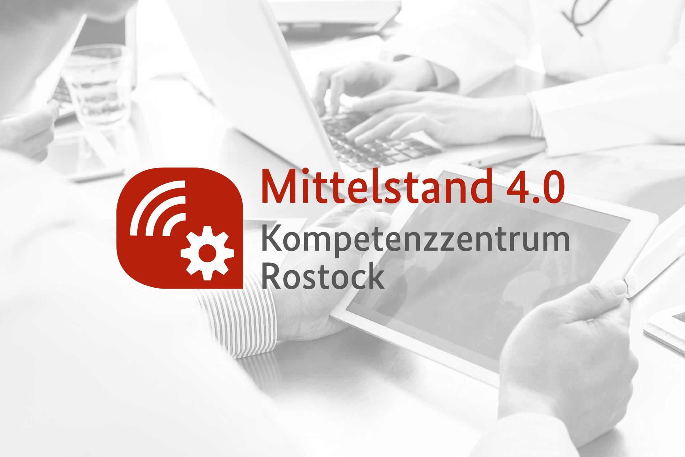 Mittelstand 4.0 – Kompetenzzentrum Rostock » IT Initiative Mecklenburg-Vorpommern e.V.